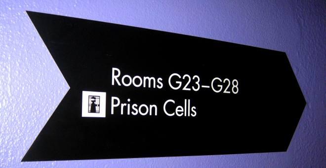 Prison Cells Sign